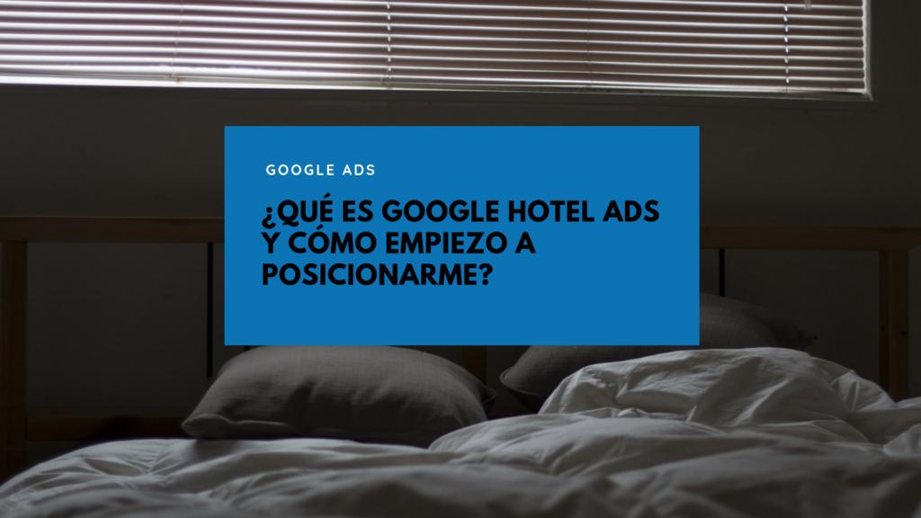 Cómo funciona Google Hotel Ads