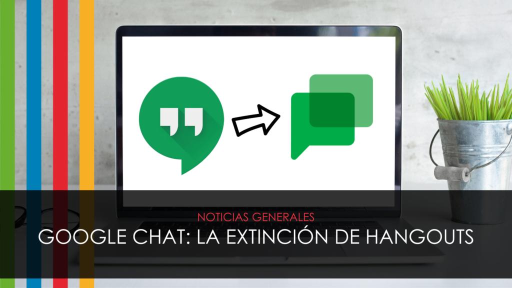 google chat extinción hangouts